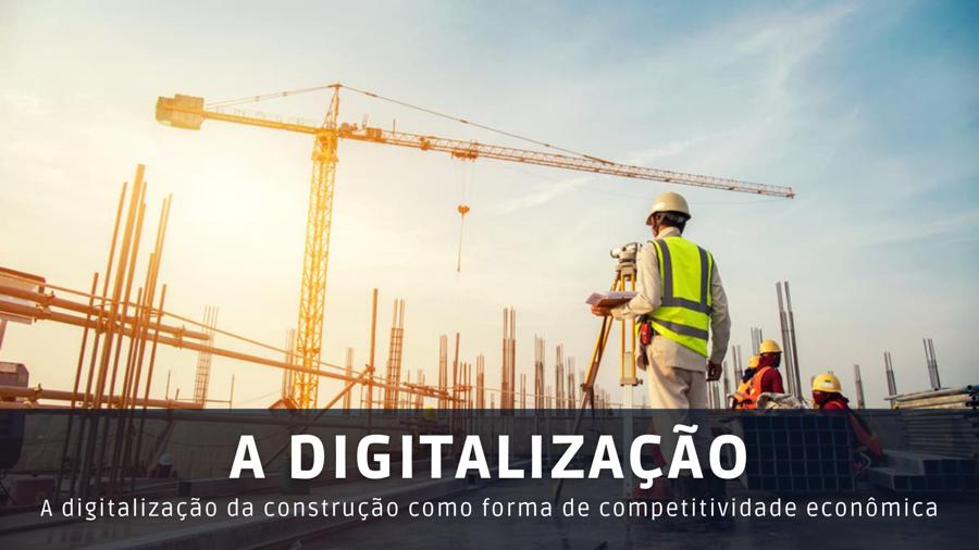 A DIGITALIZAÇÃO DA CONSTRUÇÃO COMO FORMA DE COMPETITIVIDADE ECONÔMICA