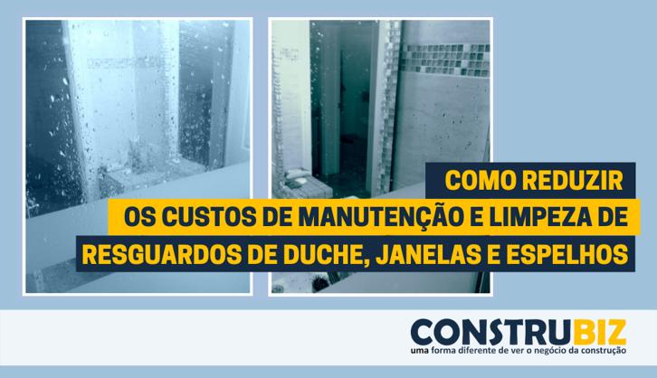 RESGUARDOS DE DUCHE, JANELAS E ESPELHOS  SEMPRE LIMPOS!